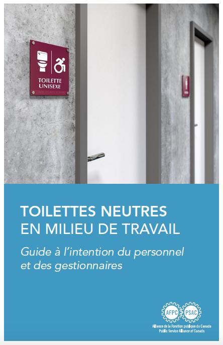 Toilettes neutres en milieu de travail: Guide à l'intention du personnel et des gestionnaires