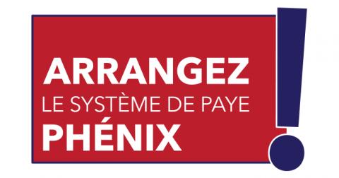 Arrangez le systeme de paye Phénix