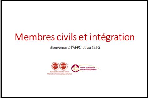 Membres civils et intégration