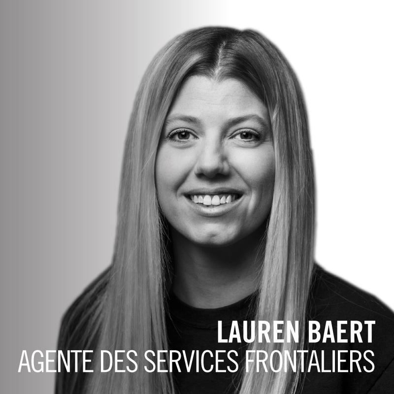 Lauren Baert, Agente des services frontaliers