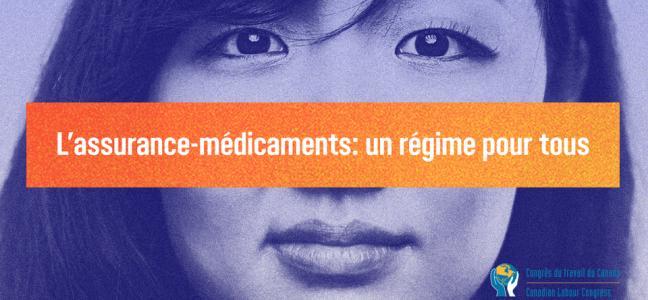 L'assurance-médicaments : un régime pour tous